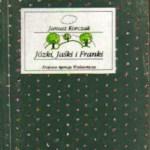 """Na koloniach fajnie jest… (Janusz Korczak, """"Józki, Jaśki i Franki"""")"""