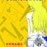 """O purchli skrętnej, czyli powrót do formy (Joanna Chmielewska, """"Krwawa zemsta"""")"""