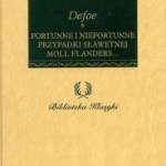 """Nierządnicy żywot  mało atłasowy  (Daniel Defoe, """"Fortunne i niefortunne przypadki sławetnej Moll Flanders"""")"""