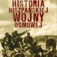 """Dwie Hiszpanie murem przedzielone... (Juan Eslava Galan, """"Niewygodna historia hiszpańskiej wojny domowej"""")"""
