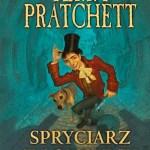 """Być spryciarzem do szpiku kości  (Terry Pratchett, """"Spryciarz z Londynu"""")"""