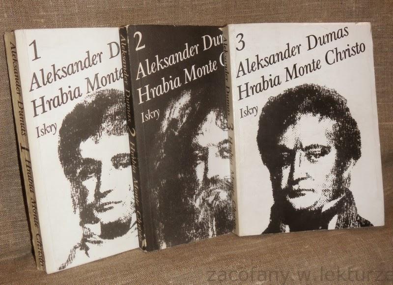 """Oderwać się nie można  (Aleksander Dumas, """"Hrabia Monte Christo"""")"""