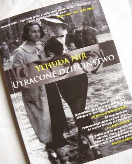 """Dojrzewanie w warunkach infernalnych (Yehuda Nir, """"Utracone dzieciństwo"""")"""