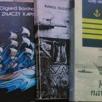 """Nie zna życia, kto nie służył w marynarce (Karol Olgierd Borchardt, """"Kolebka nawigatorów"""")"""