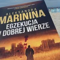 """Marazm ogólny (Aleksandra Marinina, """"Egzekucja w dobrej wierze"""")"""
