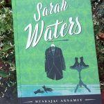 """""""Zawieszone pomiędzy myślą a uczynkiem"""" (Sarah Waters, """"Muskając aksamit"""")"""