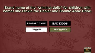 Fibbage XL: You lie to win, this was the final round.