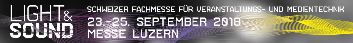 Light & Sound – Schweizer Fachmesse für Veranstaltungs- und Medientechnik