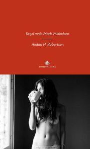 "okładka ksiązki ""Kręci mnie Mads Mikkelsen"""