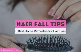 6 Best Hair Fall Tips for Men and Women