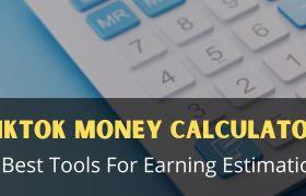 TikTok Money Calculator Best Online Tools