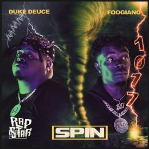 Duke Deuce SPIN Mp3 Download Audio