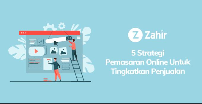 5 Strategi Pemasaran Online Untuk Tingkatkan Penjualan
