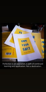 Read more about the article Imminent Release of Own Your Sh!t