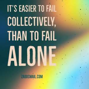Read more about the article Failure is not a group sport
