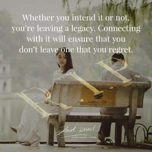 Read more about the article Are you aware of your legacy?