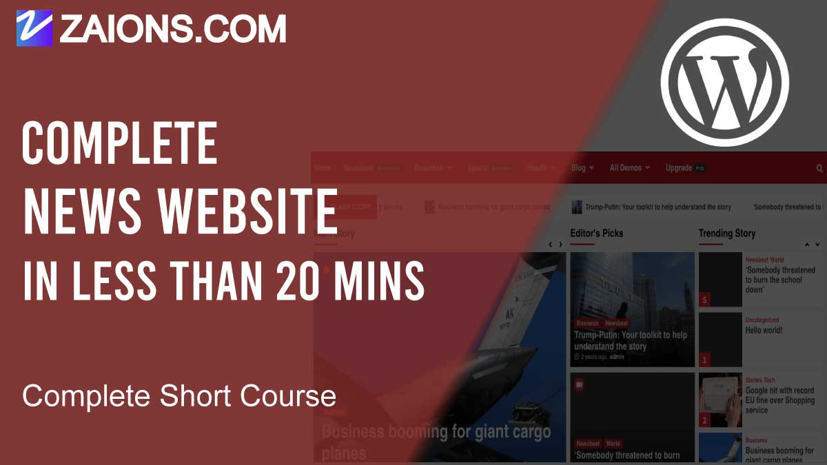 How To Make a News Website in WordPress in less than 20mins, Short Course, Explained For Beginners.