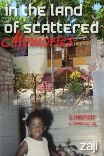 In the Land of Scattered Memories - a memoir