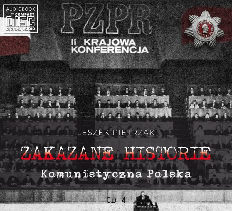 ZAKAZANE HISTORIE - Komunistyczna Polska - CD 4