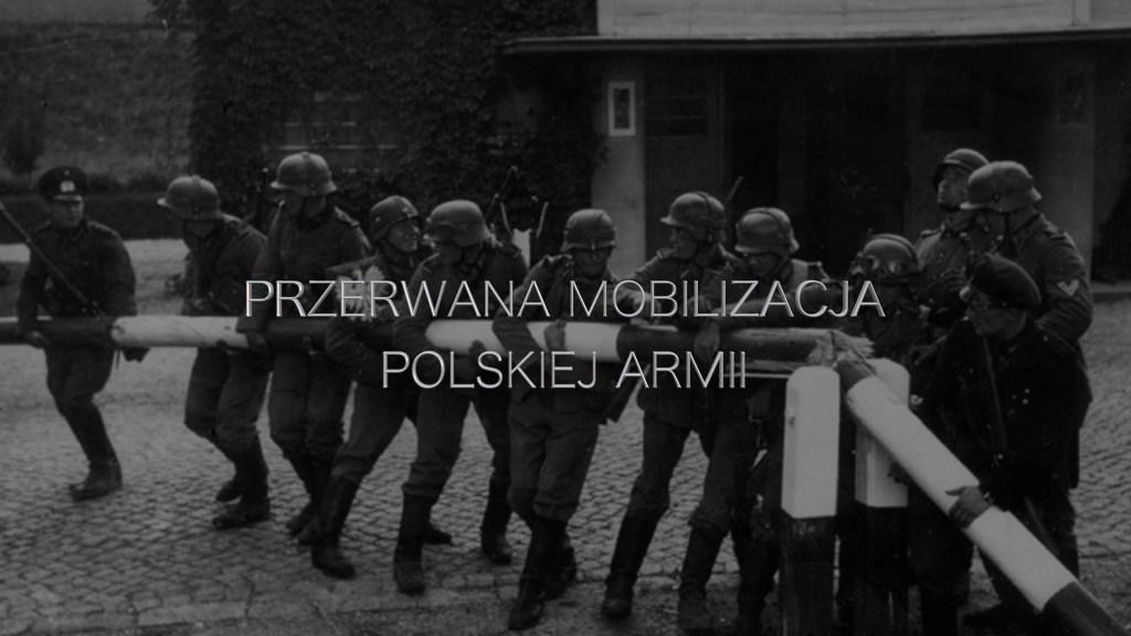 Leszek Pietrzak - Przerwana mobilizacja polskiej armii
