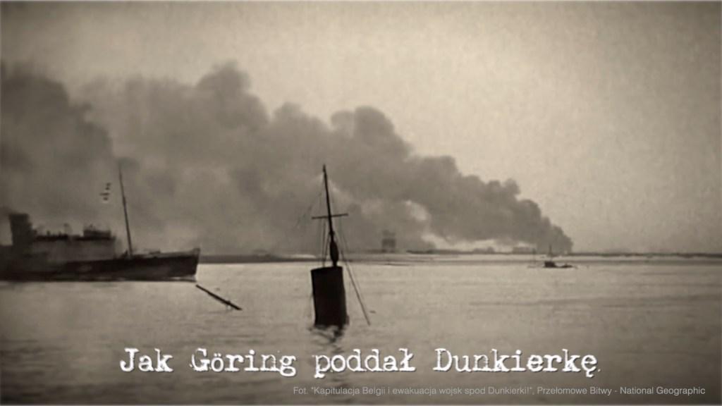 Jak Göring poddał Dunkierkę
