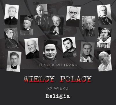 Wielcy Polacy XX wieku - CD 3 - Religia