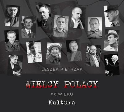 Wielcy Polacy XX wieku - CD 25 - Kultura