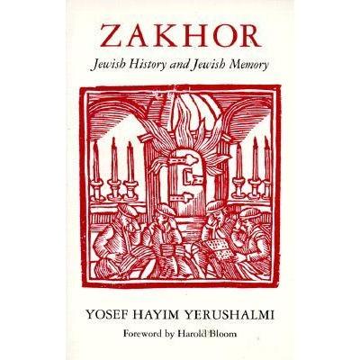 Zakhor de Yosef Hayim Yerushalmi
