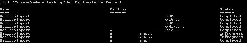 Get-MailboxImportRequest in Exchange Server 2013