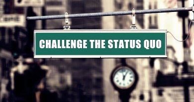 3 things you need to do to challenge the status quo.