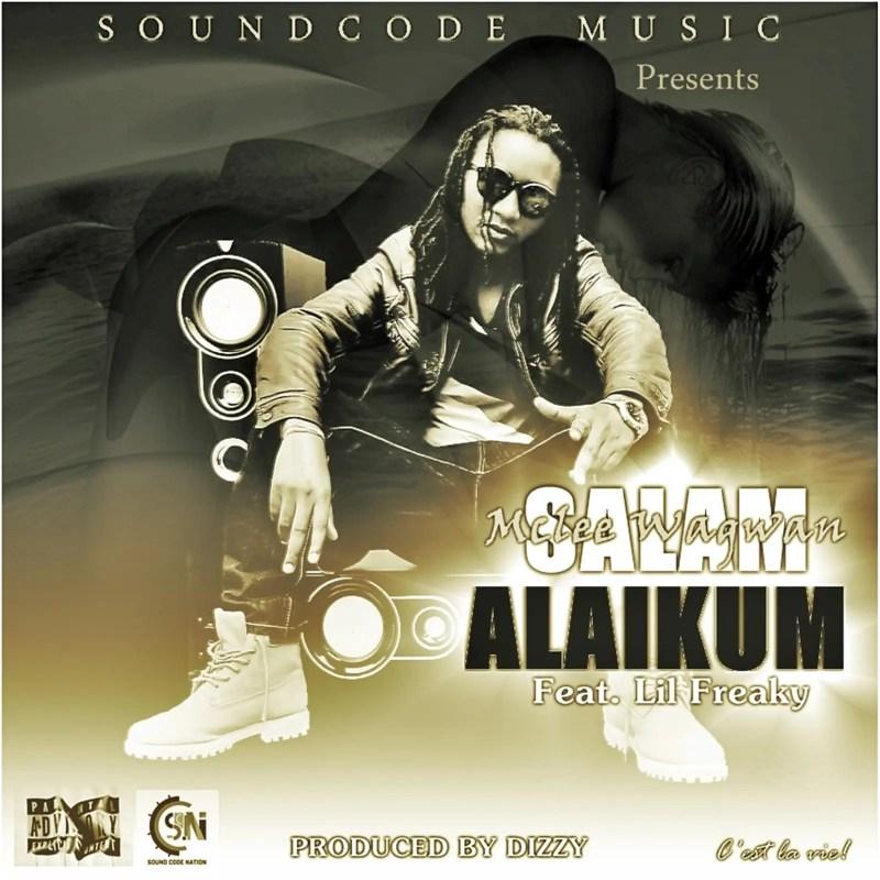 "Mclee Wagwan - ""Salam Alaikum"" Feat. Lil Freak (Getto Queen)"