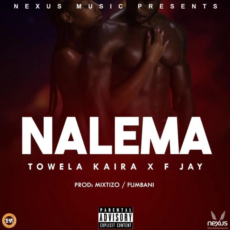 """Towela Kaira & F Jay - """"Nalema"""""""