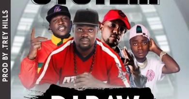 DJ Raw - System (Ft. Ben Da'Future x Dope Boys)