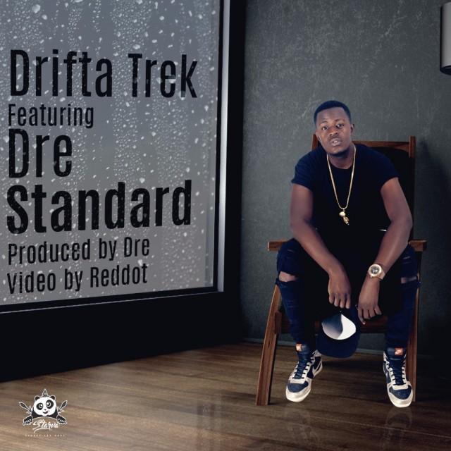 """DOWNLOAD/WATCH : Drifta Trek – """"Standard"""" Ft  Dre (Official Video +"""