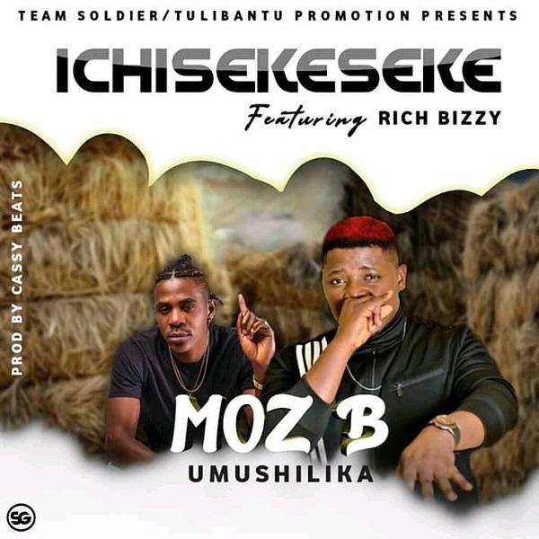 Download: Moz B Ft Rich Bizzy