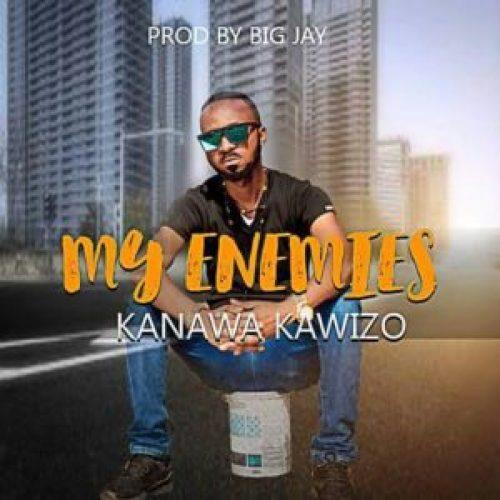 DOWNLOAD AUDIO: Kanawa Kawizo – 'My Enemies' | ZamEntBase