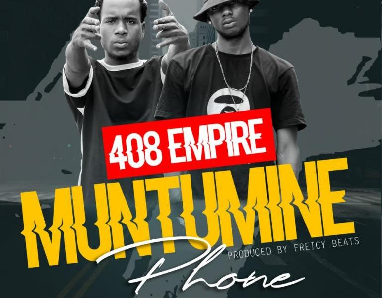 408-Empire-Ft.-CK-Muntumine-Phone-Prod.-By-Freicy-Beats