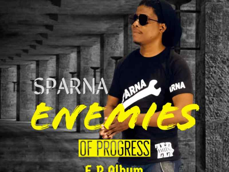 Sparna-Enemies Of Progress- Album