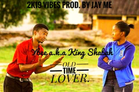 Ybee a.k.a King Shabah-Old time lover (Regrets)-Prod- By Jay Me