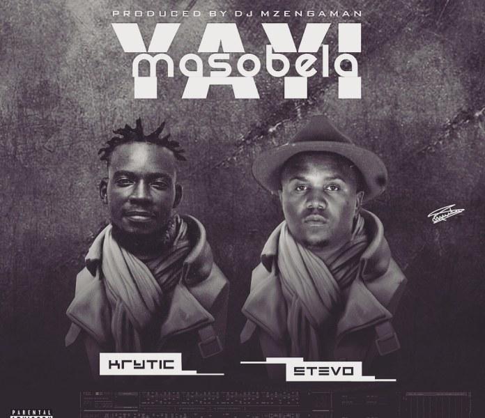 K.R.Y.T.I.C-X-STEVO_Masobela-Yayi-Produced-by-Mzenga-Man