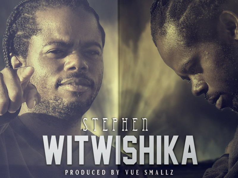 Stephen SWG_-Witwishika-_9Prod By vuesmallz)