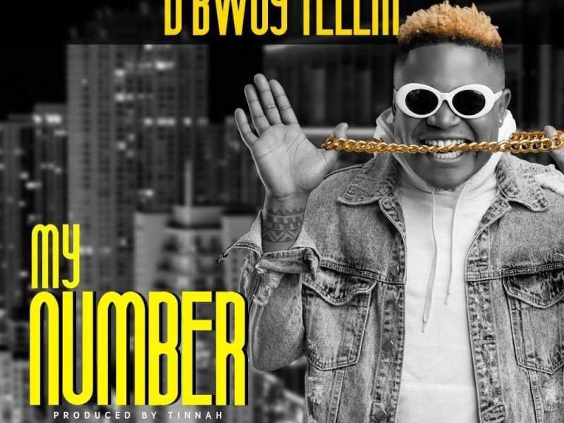 DBwoy_Ella my Number(Prod By Tinnah)