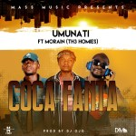 Umunati Feat. Morain ( the Hommies)-Cola Fanta-(Prod By Dj Ojo)