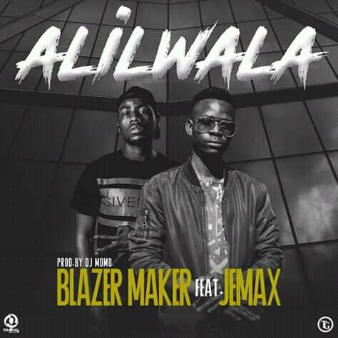 Blazer Maker Feat. Jemax-Alilwala-(Prod By Dj Momo)