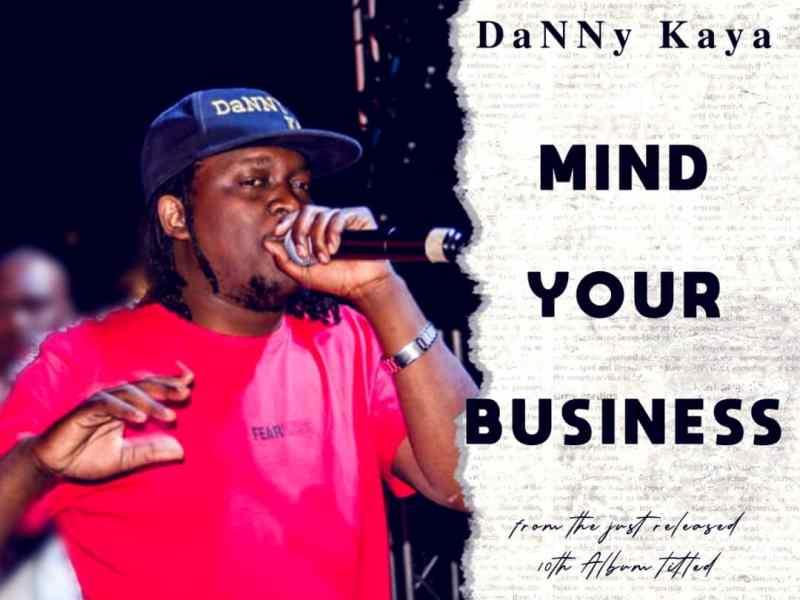 Danny-Kaya-Mind-Your-Business-Prod.-by-DaNNy-Kaya-Marie
