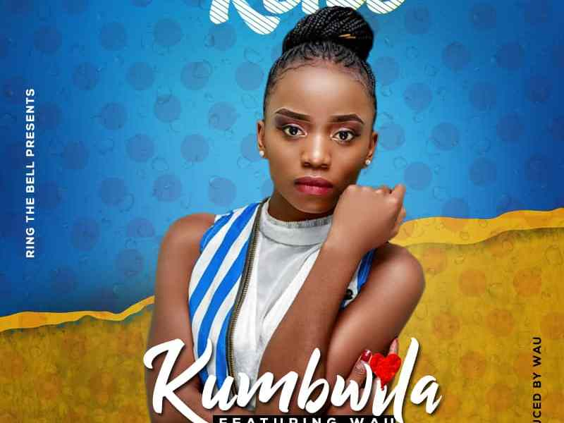 kumbwila-keice ft wau (Prod By wau)