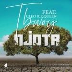 Tbwoy ft Cleo Icequeen-Njota-( Audio& Video)