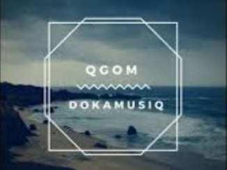 DOKAmusiq – Omwenyo, DOKAmusiq, Omwenyo, mp3, download, mp3 download, cdq, 320kbps, audiomack, dopefile, datafilehost, toxicwap, fakaza, mp3goo