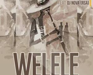 Deejay Bino, Welele, DJ Nova SA, mp3, download, datafilehost, fakaza, Gqom Beats, Gqom Songs, Gqom Music