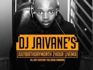 Djy Jaivane SA, July Birthday Month 2018 2Hour LiveMix Session, djy jaivane birthdaysession mix, djy jaivane, dj jaivane, Birthday Mix, Birthday Month Mix, mp3, download, datafilehost, fakaza, Afro House 2018, Afro House Mix, Deep House Mix, DJ Mix, Deep House, Deep House Music, Afro House Music, House Music, Gqom Beats, Gqom Songs